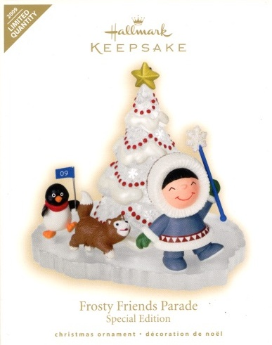 Frosty Friends Parade - Special Edition - Limited Quantity - 2009